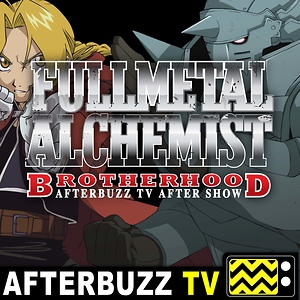 Fullmetal Alchemist: Brotherhood Reviews & After Show
