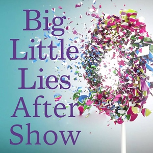 Big Little Lies After Show